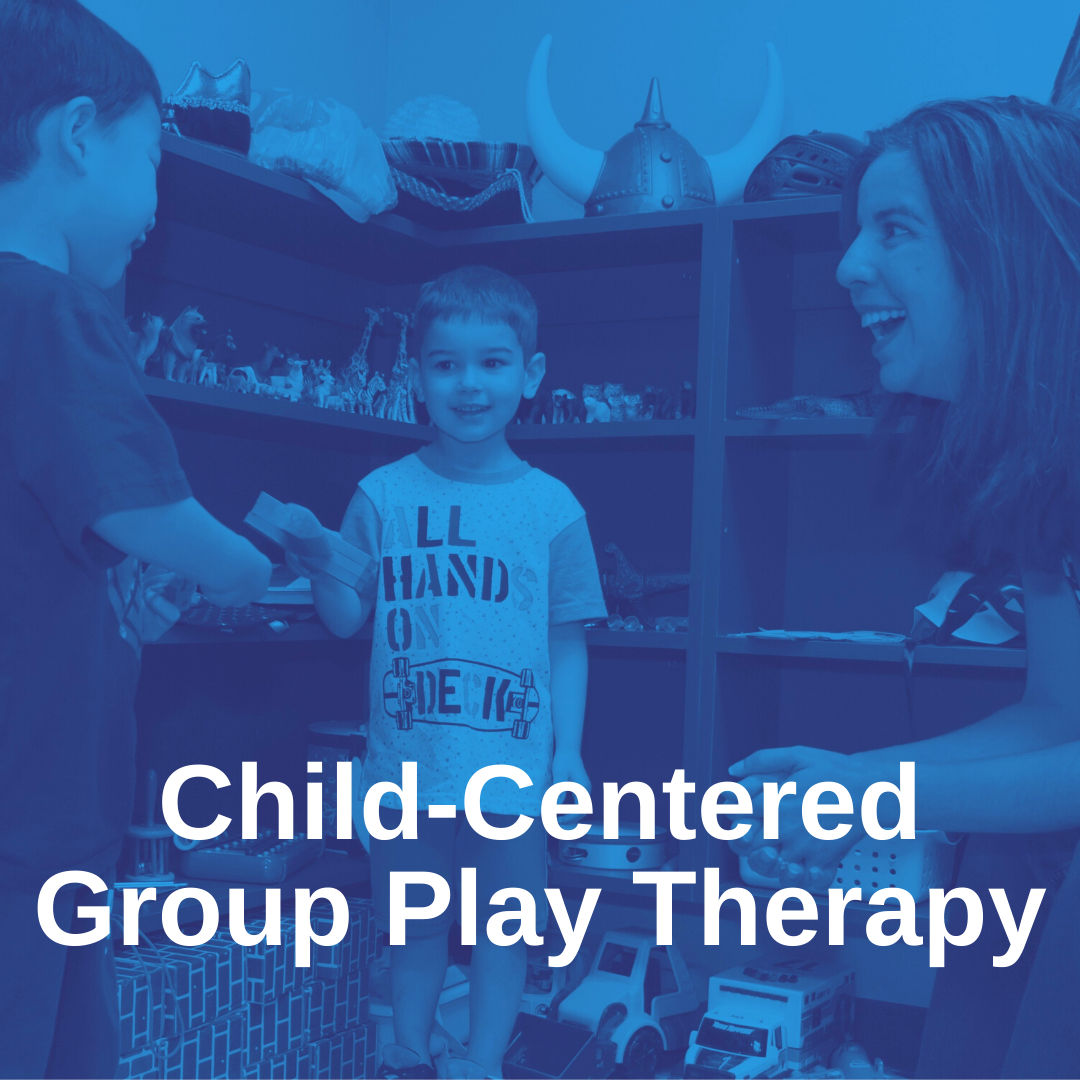 Child-Centered Group Play Therapy
